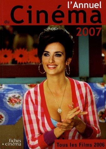 L'Annuel du Cinéma 2007 (tous les films 2006)