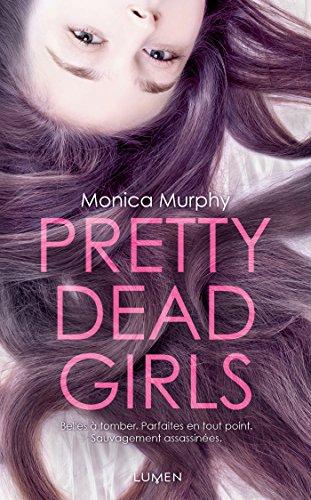 Pretty Dead Girls par Monica Murphy