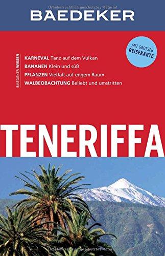 Preisvergleich Produktbild Baedeker Reiseführer Teneriffa: mit GROSSER REISEKARTE