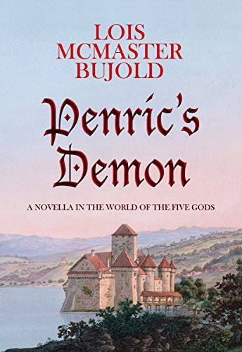 Penric's Demon: Penric & Desdemona Book 1 (English Edition) por Lois McMaster Bujold