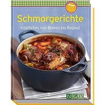 Schmorgerichte (Minikochbuch): Köstliches von Braten bis Ragout