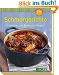 Schmorgerichte (Minikochbuch): Köstli...
