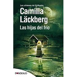 Las hijas del frio de Camilla Läckberg