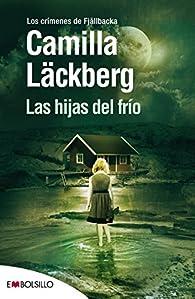 Las hijas del frío par Camilla Läckberg