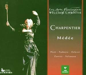 M.-A. Charpentier - Médée / Hunt-Lieberson, Padmore, Deletré, Zanetti, Salzmann, Les Arts Florissants, Christie