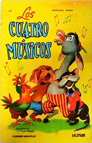 Los Cuatro Musicos / The Four Musicians