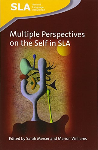 Multiple Perspectives on the Self in SLA (Second Language Acquisition)