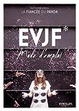 EVJF: Mode d'emploi....