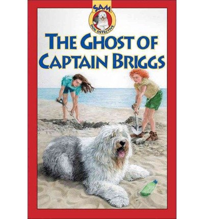 by-labatt-mary-the-ghost-of-captain-briggs-sam-dog-detective-paperback-the-ghost-of-captain-briggs-s