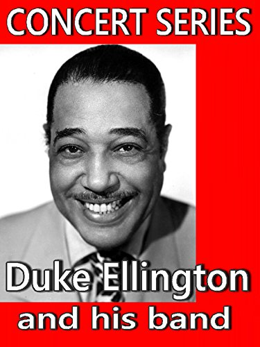 duke-ellington-and-his-band-concert-series