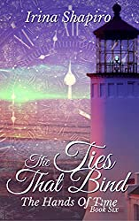 The Ties That Bind (The Hands of Time: Book 6)