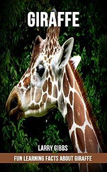 Fun Learning Facts About Giraffe Descargar Epub