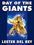 Front cover for the book Day of the Giants by Lester Del Rey