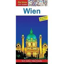 GO VISTA: Reiseführer Wien: Mit Faltkarte (Go Vista City Guide)
