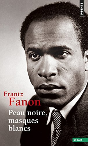 Peau Noire Masques Blancs [Pdf/ePub] eBook