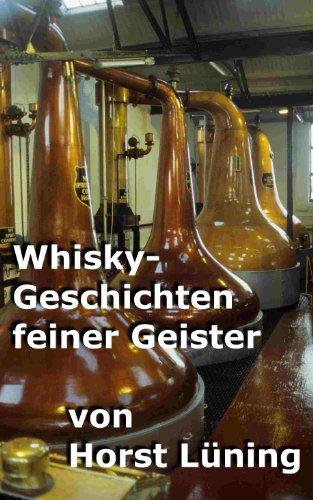 Whisky-Geschichten feiner Geister