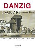 Danzig: Architektur und Geschichte