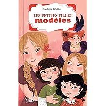 La bibliothèque Lito: Les petites filles modéles - Dès 8 ans