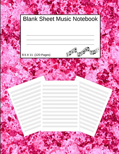 Blank Sheet Music Notebook: Manuscript Staff Paper Pink Marble (8.5 X 11) 120 Pages -