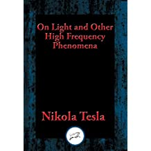 On Light and Other High Frequency Phenomena