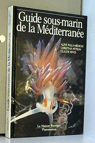 Guide sous-marin de la Méditerranée