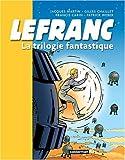 Lefranc, Tome 2 : La trilogie fantastique