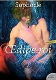 OEdipe roi - Suivi de OEdipe à Colonne et de Philoctète - Format Kindle - 9782363077479 - 1,99 €