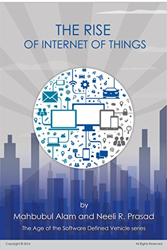 The Rise of Internet of Things (The Age of the Software Defined Vehicle Book 1) (English Edition)