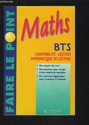 Faire le point en Maths - BTS Comptabilité-Gestion, Informatique de Gestion