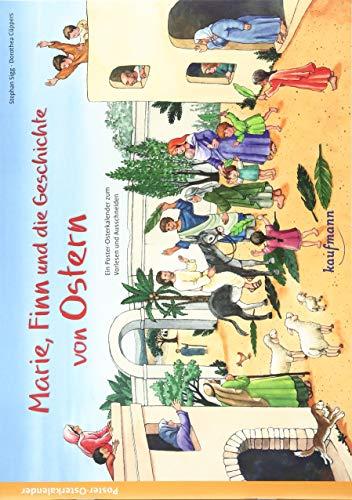 Marie, Finn und die Geschichte von Ostern: Ein Poster-Osterkalender zum Vorlesen und Ausschneiden