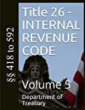 Title 26 - INTERNAL REVENUE CODE: Volume 5