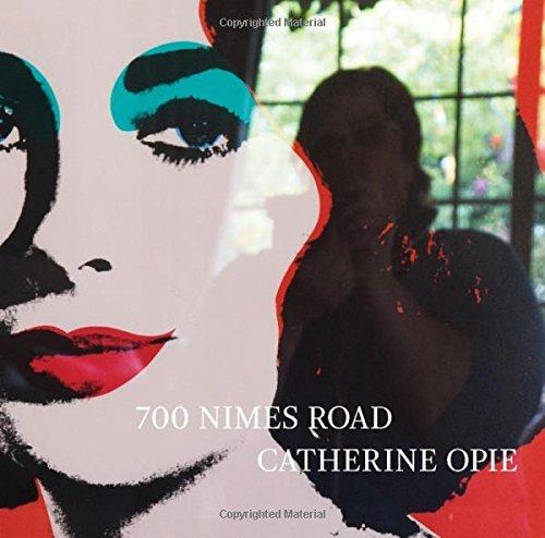 700 Nimes Road by Catherine Opie (2015-09-25)