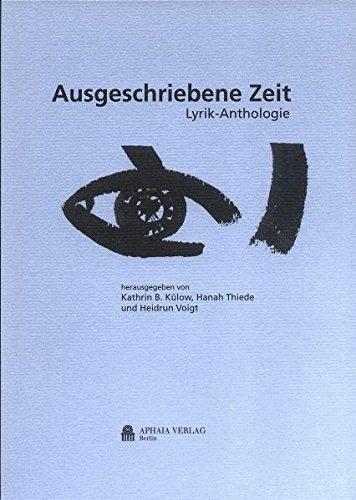 Ausgeschriebene Zeit: Lyrik-Anthologie der Neuen Gesellschaft für Literatur Berlin