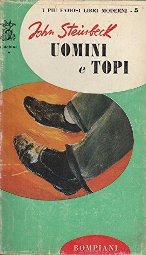 John Steinbeck: Uomini e topi ed.Bompiani A26