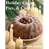 Holiday Cakes, Pies, & Cookies (English Edition)