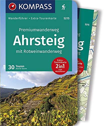 Premiumwanderweg Ahrsteig mit Rotweinwanderweg: Wanderführer mit Extra-Tourenkarte 1:35.000, 30 Touren/Etappen, GPX-Daten zum Download. (KOMPASS-Wanderführer, Band 5215)