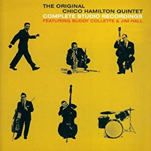 The Original Chico Hamilton Quintet