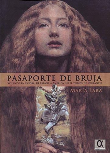 PASAPORTE DE BRUJA por MARIA LARA