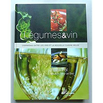 Légumes et vin