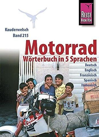 Reise Know-How Motorrad-Wörterbuch in 5 Sprachen - Deutsch, Englisch, Französisch,