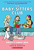 The Baby-Sitters Club Graphix#01 Kristys Great Idea