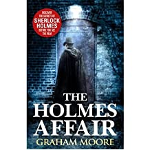 [(The Holmes Affair)] [Author: Graham Moore] published on (December, 2011)