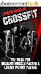 CrossFit: The Guide For Building Musc...