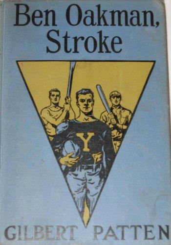 Ben Oakman, Stroke
