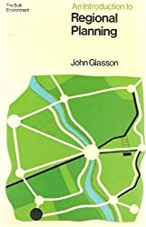 An Introduction to Regional Planning (The Built Environment Series)