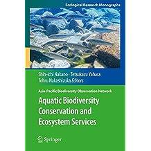 Aquatic Biodiversity Conservation and Ecosystem Services (Asia-Pacific Biodiversity Observation Network)