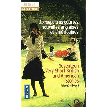 17 très courtes nouvelles anglaises et américaines / 17 English and American Very Short Stories Vol. 3 (3)