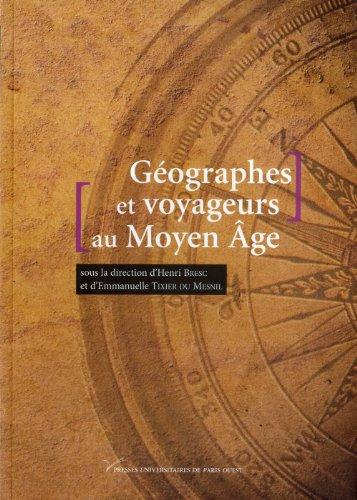 Gographes et voyageurs au Moyen Age