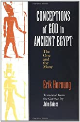 Conceptions of God in Ancient Egypt: The One and the Many