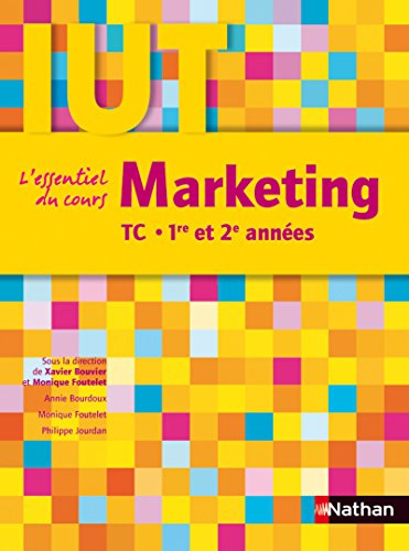 Marketing : DUT TC 1re et 2e années par Annie Bourdoux